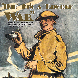 Oh! It's A Lovely War Vol. 1