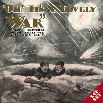 Oh! It's A Lovely War Vol. 2