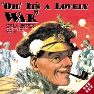 Oh! It's A Lovely War Vol. 3